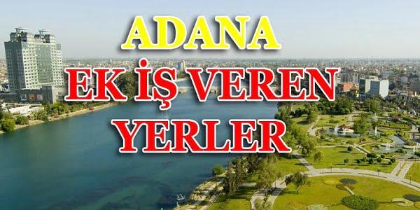 Adana'da Evlere Ek İş Veren Yerler
